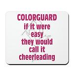 Colorguard Pride Mousepad