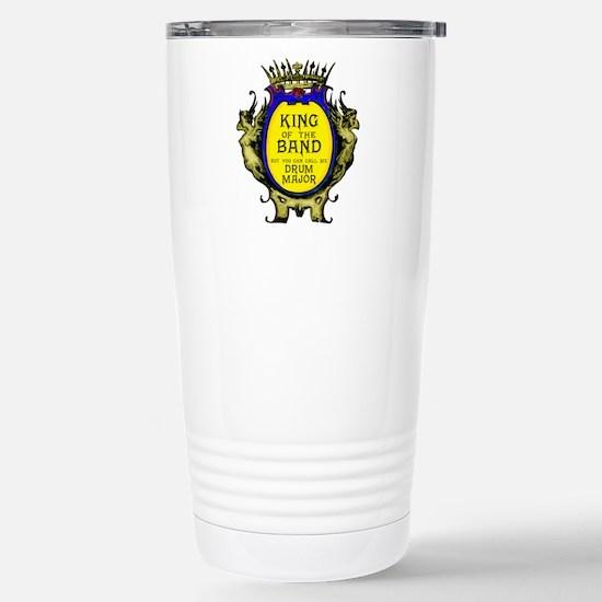 Drum Major: King of the Stainless Steel Travel Mug