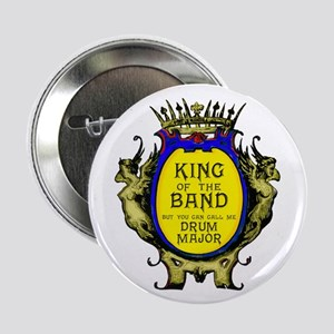 "Drum Major: King Of The Ban 2.25"" Button (10"