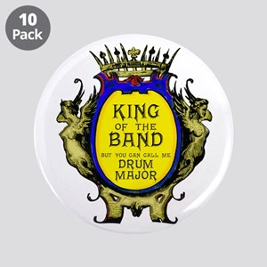 """Drum Major: King Of The Band 3.5"""" Button (10"""