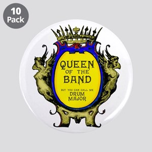 """Drum Major: Queen of the Ban 3.5"""" Button (10 pack)"""