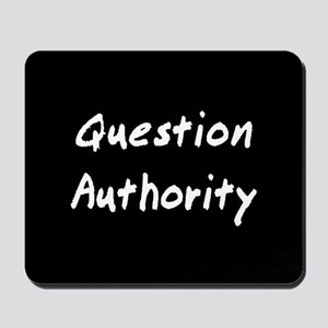 Question Authority Mousepad