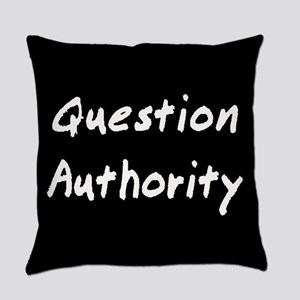 Question Authority Everyday Pillow