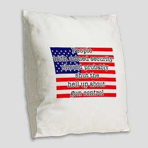 Armed security Burlap Throw Pillow