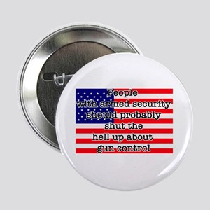 """Armed security 2.25"""" Button"""