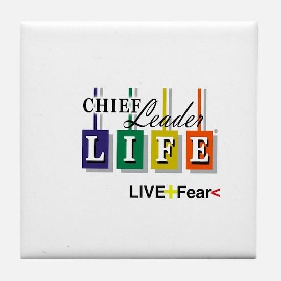 Chief Leader Life Live Positive T shirt Tile Coast