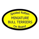 Spoiled Miniature Bull Terriers Oval Sticker