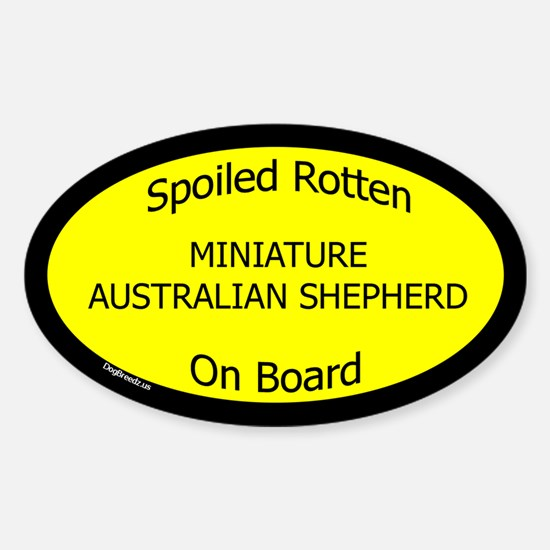 Spoiled Mini Australian Shepherd Oval Decal