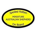 Spoiled Mini Australian Shepherd Oval Sticker