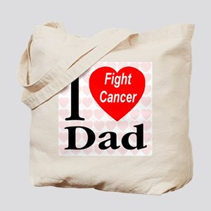 I Love Dad Fight Cancer Tote Bag