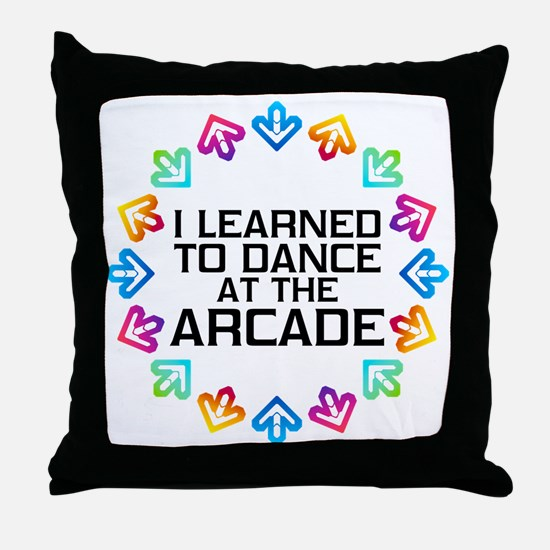 I Learned to Dance at the Arcade (Bla Throw Pillow