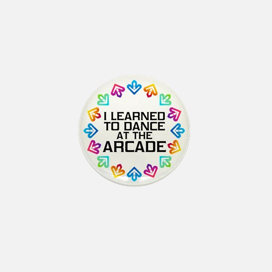 I Learned to Dance at the Arcade (Blac Mini Button