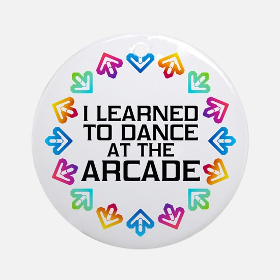 I Learned to Dance at the Arcade (B Round Ornament