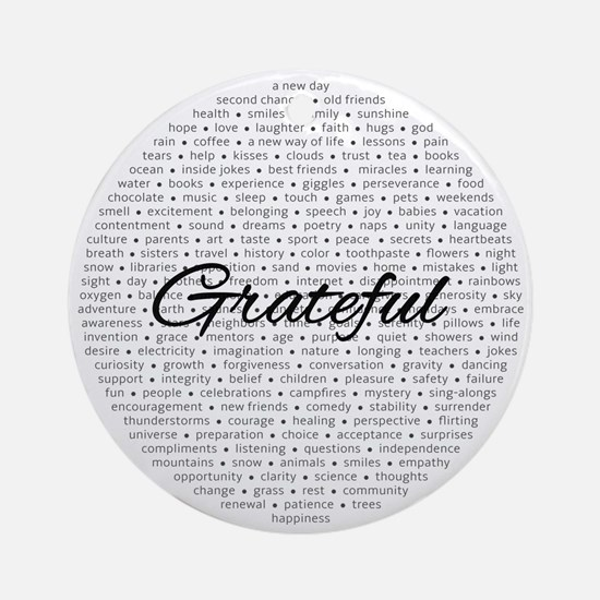 Grateful For... (round) Round Ornament