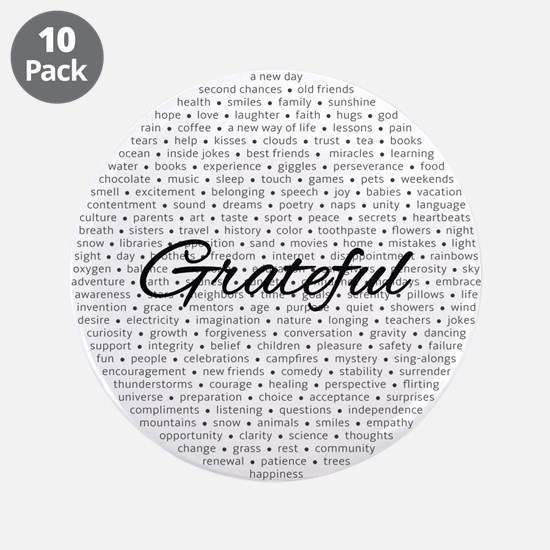 "Grateful For... 3.5"" Button (10 Pack)"