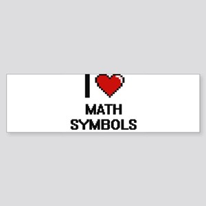 I Love Math Symbols Bumper Sticker