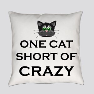 ONE CAT SHORT OF CRAZY Everyday Pillow