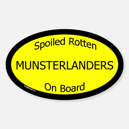 Spoiled Munsterlanders On Board Oval Decal