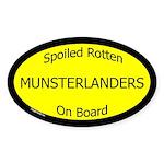 Spoiled Munsterlanders On Board Oval Sticker