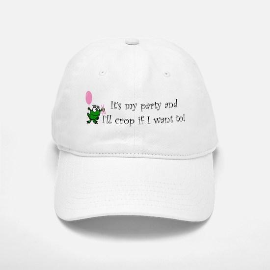 It's My Party Baseball Baseball Cap
