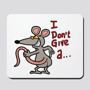 I don't give a rats ass... Mousepad