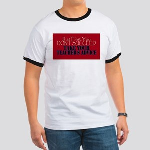 If At First You Dont Succeed Take your Tea T-Shirt