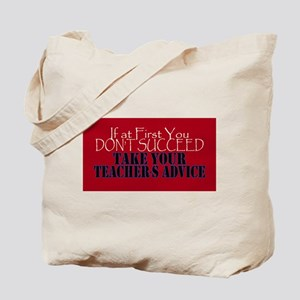 If At First You Dont Succeed Take your Te Tote Bag