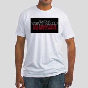 If At First You Dont Succeed Take Teachers T-Shirt