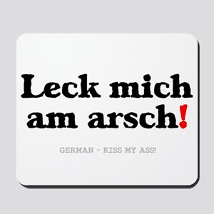 GERMAN - KISS MY ASS! Mousepad