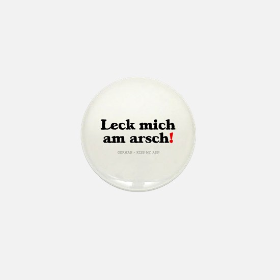 GERMAN - KISS MY ASS! Mini Button