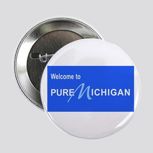 "Welcome to Pure Michigan 2.25"" Button"