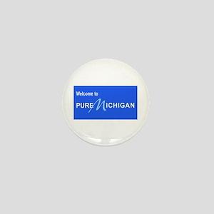 Welcome to Pure Michigan Mini Button