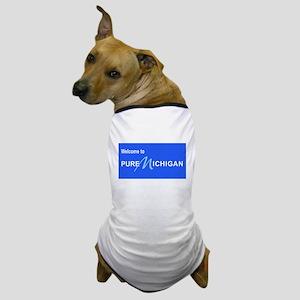 Welcome to Pure Michigan Dog T-Shirt
