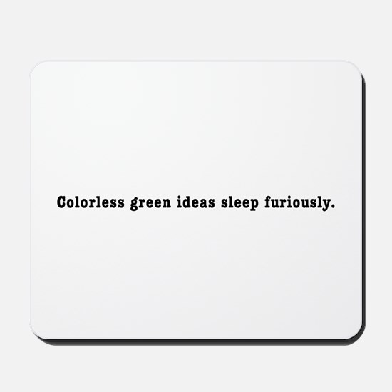 """Chomsky """"Colorless Green"""" Mousepad"""