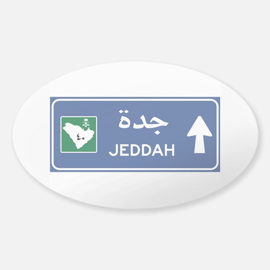 Jeddah Road Sign, Saudi Arabia Sticker (Oval)