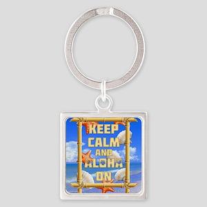 Keep Calm And Aloha On Square Keychain