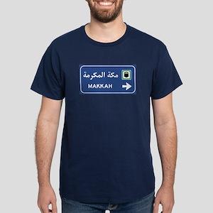 Mecca Road Sign, Saudi Arabia Dark T-Shirt