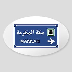 Mecca Road Sign, Saudi Arabia Sticker (Oval)