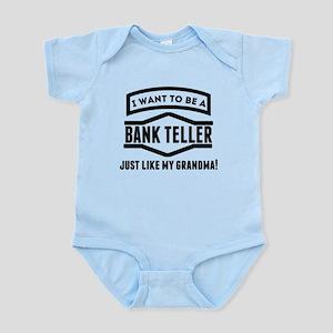 Bank Teller Just Like My Grandma Body Suit