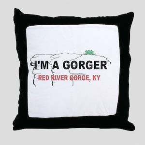 I'm A Gorger Throw Pillow