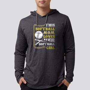 This Softball Mom Loves Her So Long Sleeve T-Shirt
