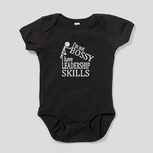 I'm Not Bossy | I Have Leadership Sk Baby Bodysuit