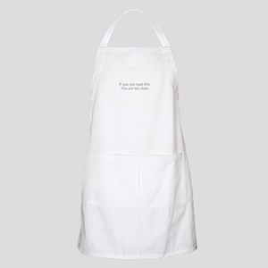 Dont Stand So Close To Me Apron