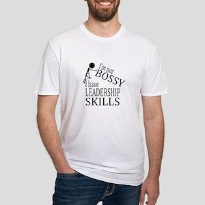 I'm Not Bossy   I Have Leadership Skills T-Shirt