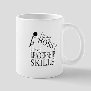 I'm Not Bossy | I Have Leadership Skills Mugs