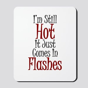 Hot Flashes Mousepad