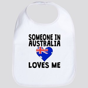 Someone In Australia Loves Me Bib