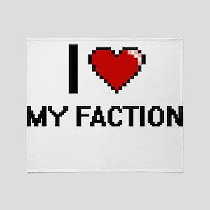 I Love My Faction Throw Blanket