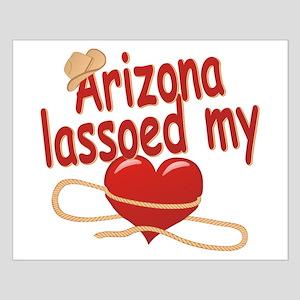 Arizona Lassoed My Heart Posters