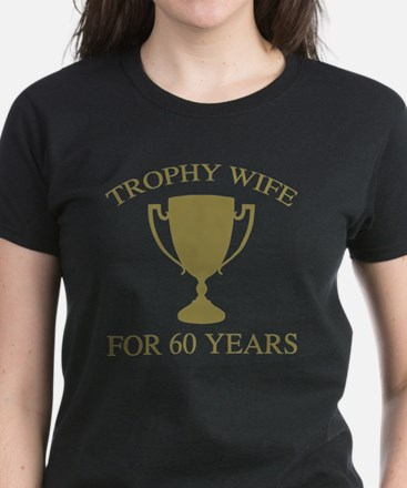 Trophy Wife For 60 Years Women's Dark T-Shirt